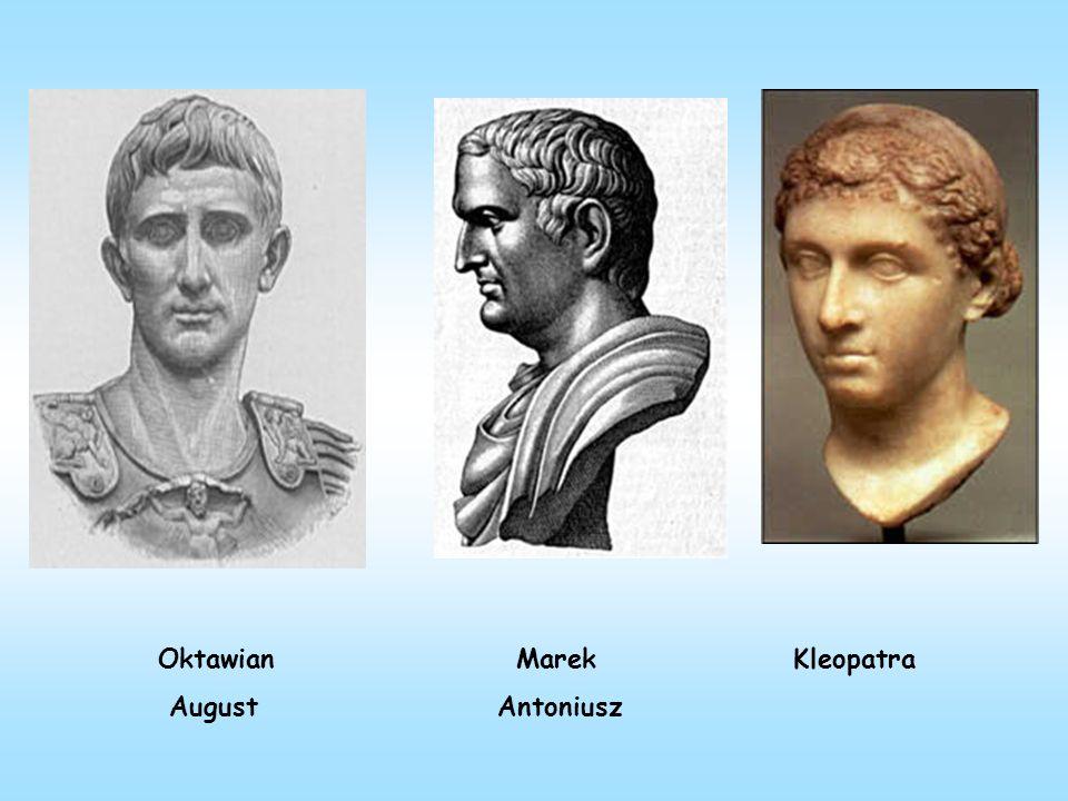 Oktawian Marek Kleopatra August Antoniusz