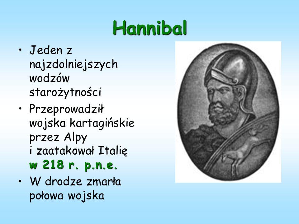 Hannibal Jeden z najzdolniejszych wodzów starożytności w 218 r.