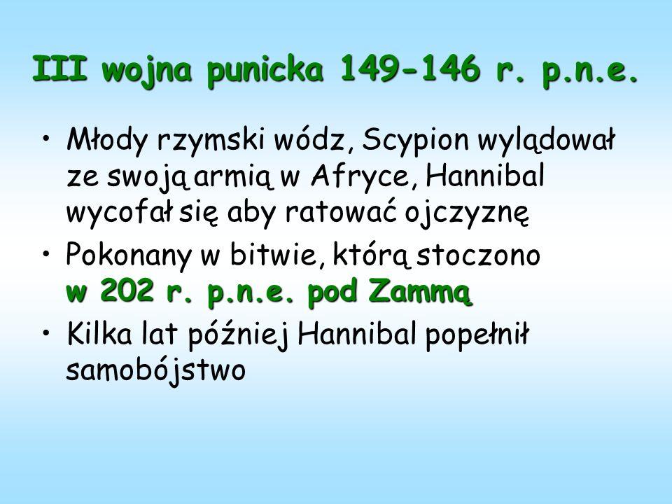 III wojna punicka 149-146 r. p.n.e.
