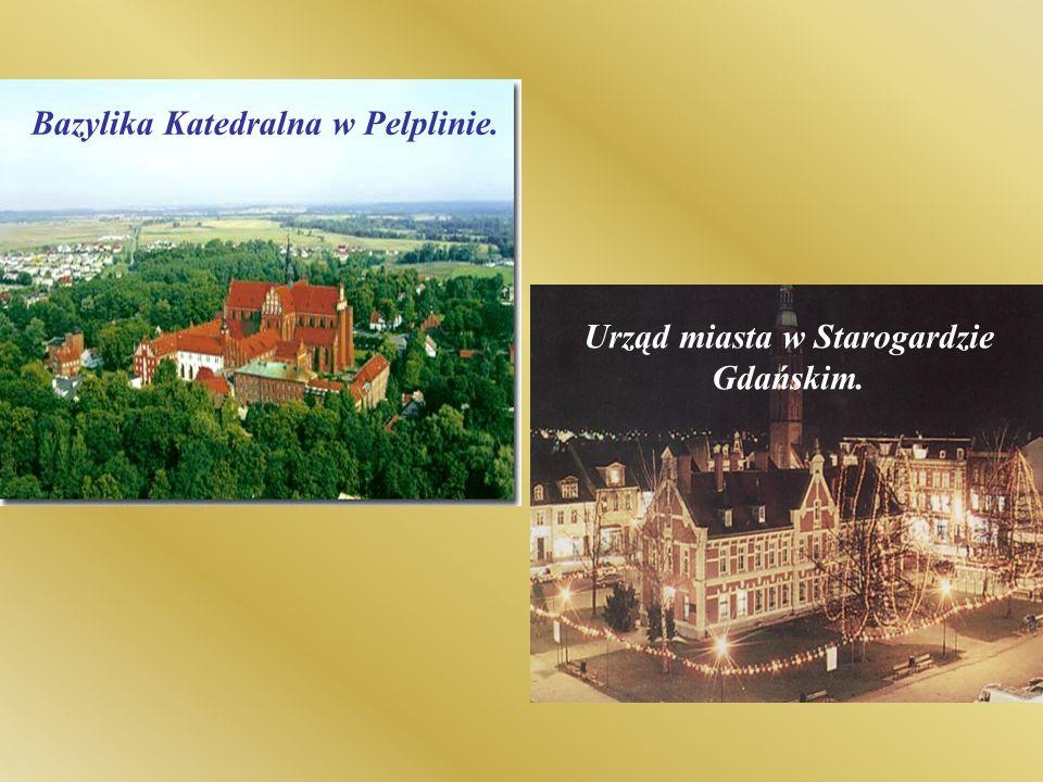 Bazylika Katedralna w Pelplinie. Urząd miasta w Starogardzie Gdańskim.
