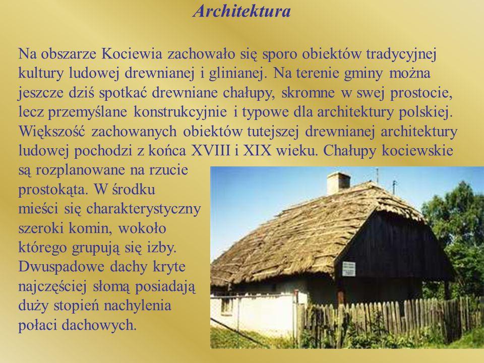 Architektura Na obszarze Kociewia zachowało się sporo obiektów tradycyjnej kultury ludowej drewnianej i glinianej. Na terenie gminy można jeszcze dziś