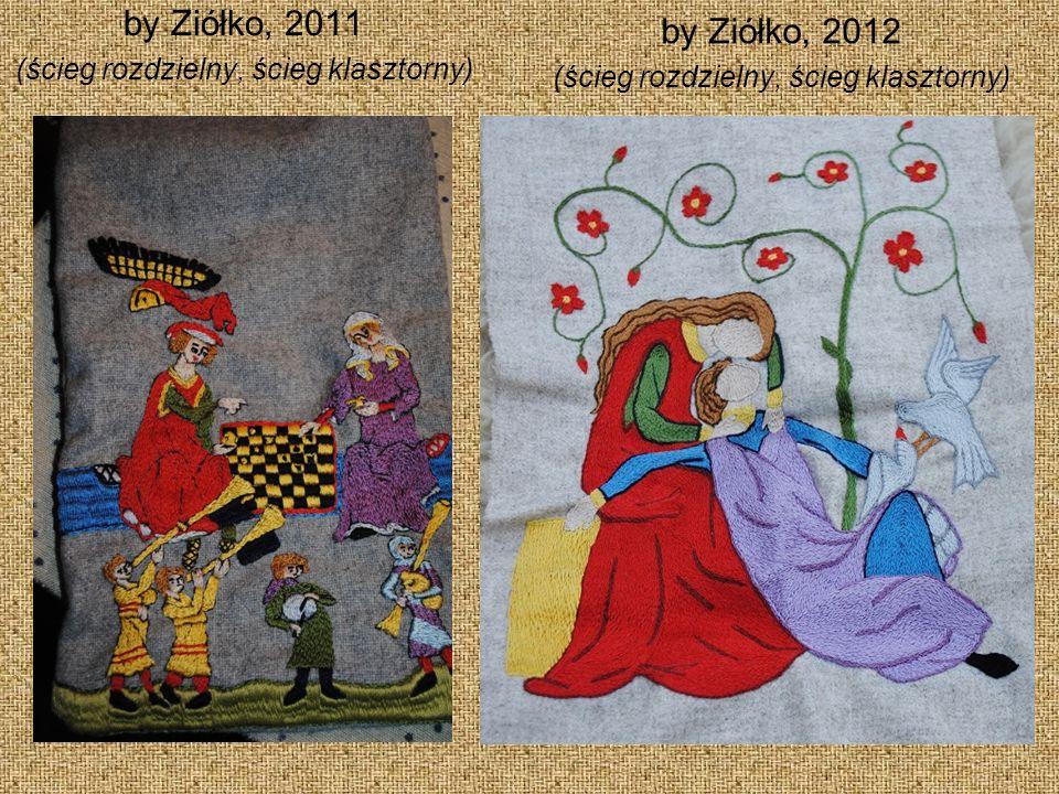 by Ziółko, 2011 (ścieg rozdzielny, ścieg klasztorny) by Ziółko, 2012 (ścieg rozdzielny, ścieg klasztorny)