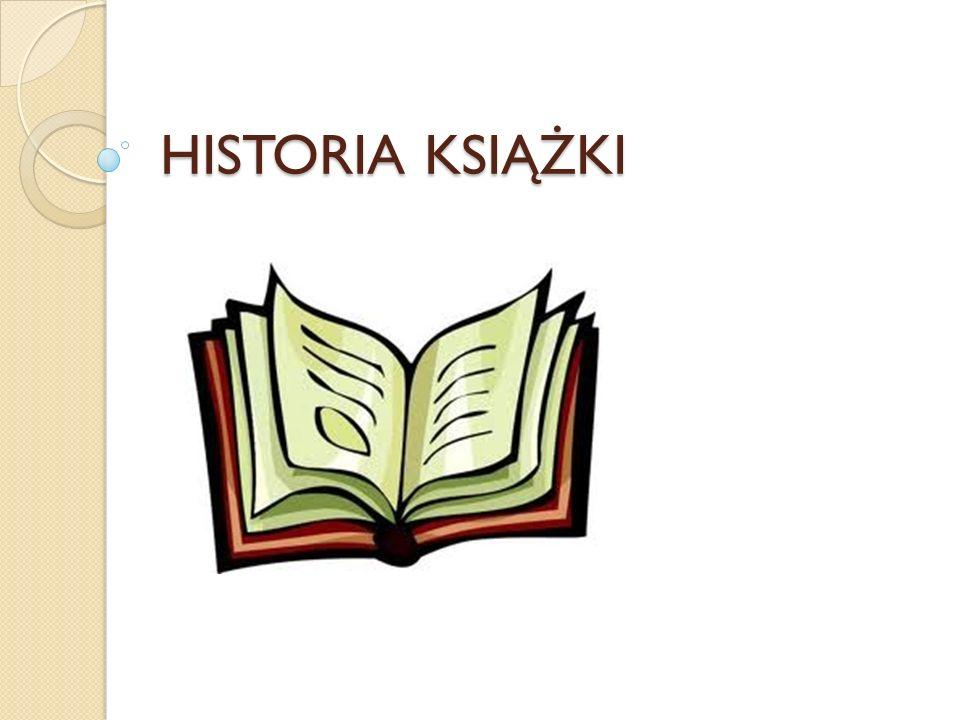 HISTORIA KSIĄŻKI