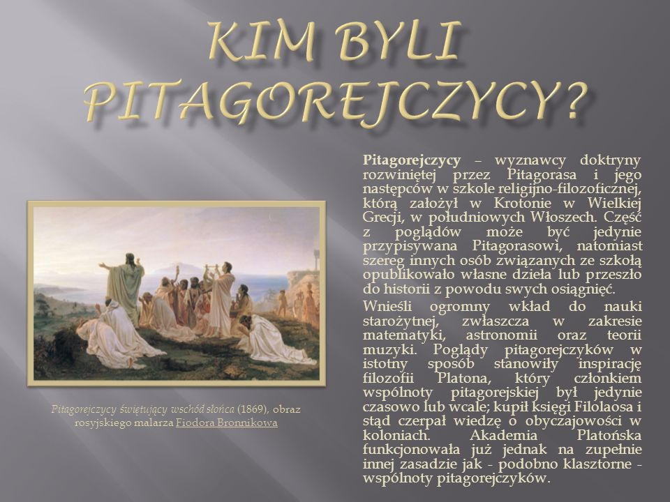 Religia, jaką wyznawał Pitagoras, była politeistyczna, o czym wnioskować można na podstawie Złotych wierszy, ale to jemu oddawano we wspólnocie cześć boską, co zresztą zanikło po tym, jak zmarł, a stało się bezpośrednim argumentem podżegającym do pogromu.