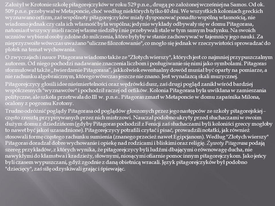 http://pl.wikipedia.org/wiki/Pitagoras http://www.filozofowie.znani.szczecin.pl/ http://www.nauka.gildia.pl/publicystyka/po szukujac_wiecznosci http://www.nauka.gildia.pl/publicystyka/po szukujac_wiecznosci http://www.matematycy.interklasa.pl/cytaty /pitagoras.php http://www.matematycy.interklasa.pl/cytaty /pitagoras.php http://www.interklasa.pl/portal/dokumenty /mat_i_co/pitagor.html http://www.interklasa.pl/portal/dokumenty /mat_i_co/pitagor.html http://przemeczek321.republika.pl/