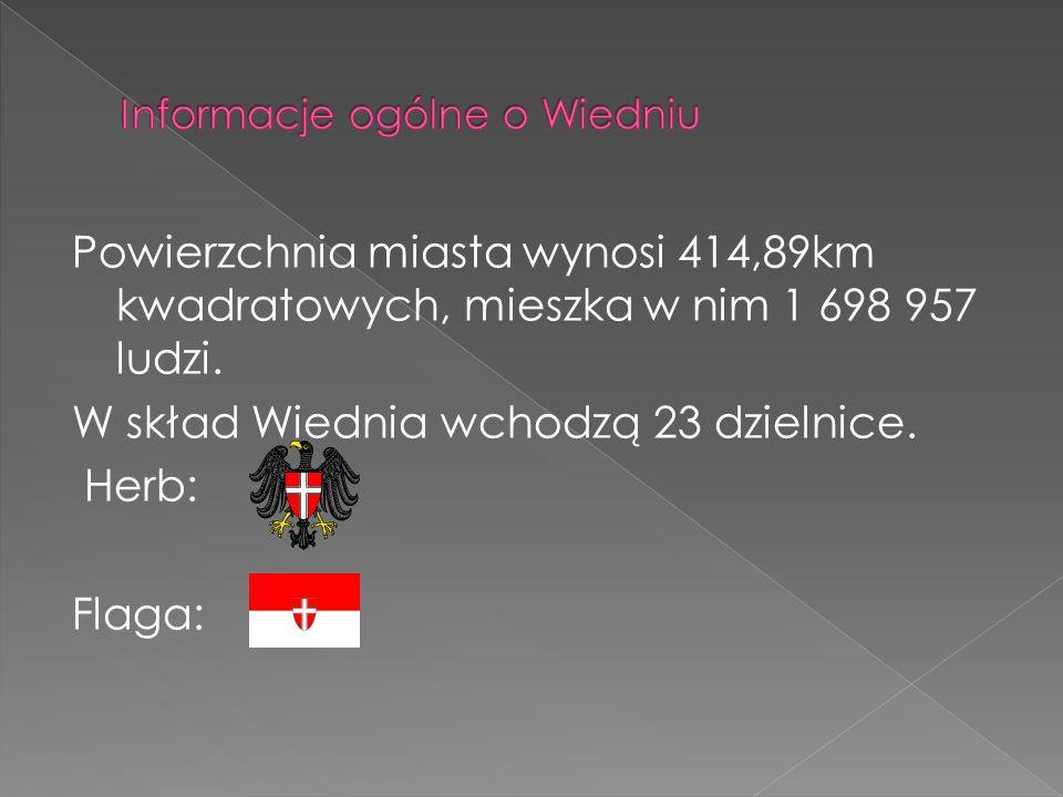 Powierzchnia miasta wynosi 414,89km kwadratowych, mieszka w nim 1 698 957 ludzi. W skład Wiednia wchodzą 23 dzielnice. Herb: Flaga: