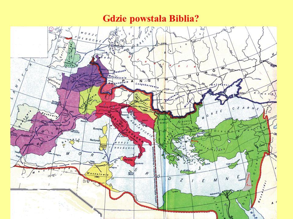 Gdzie powstała Biblia?