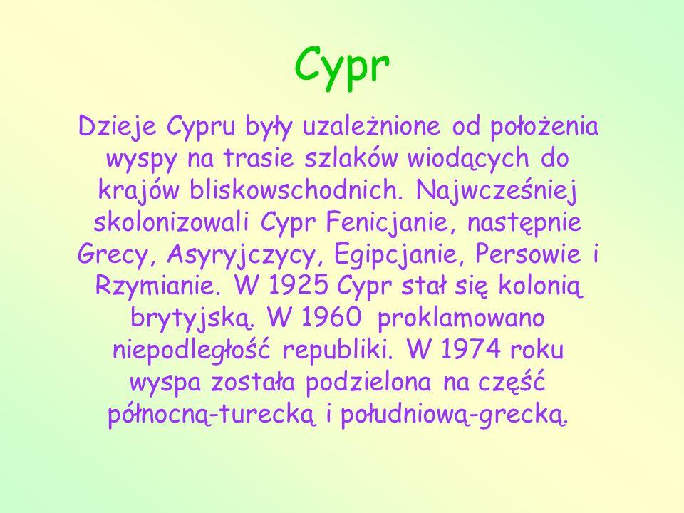Cypr Dzieje Cypru były uzależnione od położenia wyspy na trasie szlaków wiodących do krajów bliskowschodnich. Najwcześniej skolonizowali Cypr Fenicjan