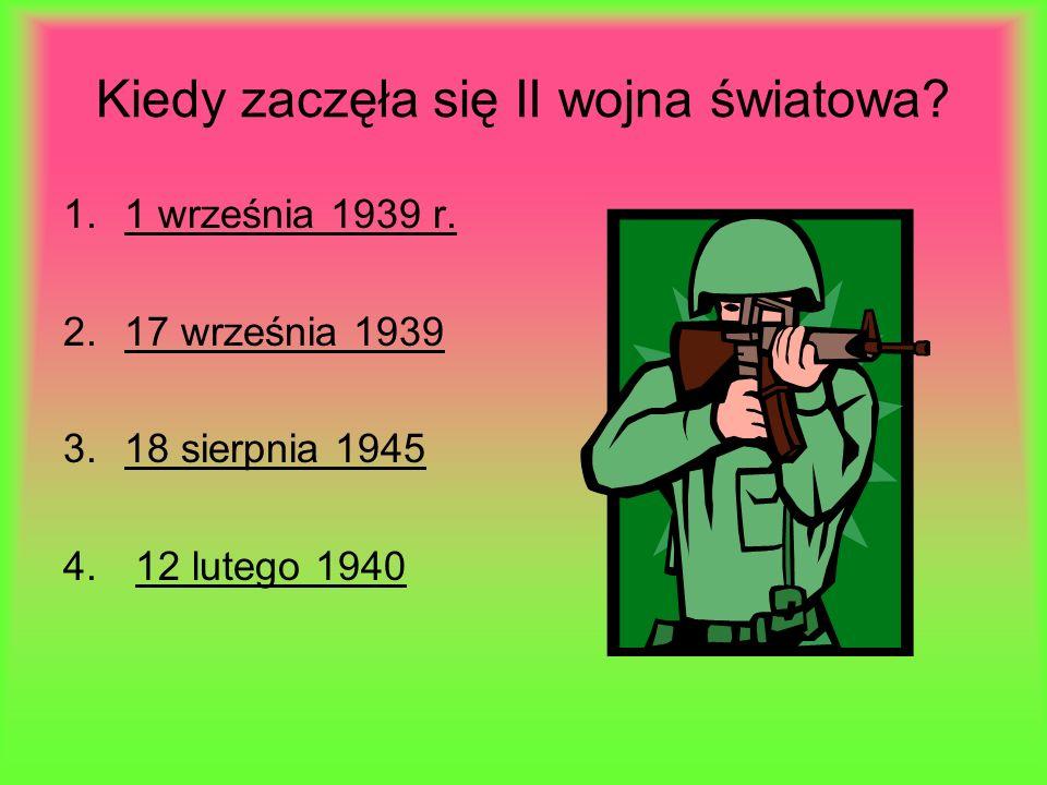Kiedy zaczęła się II wojna światowa.1.1 września 1939 r.1 września 1939 r.