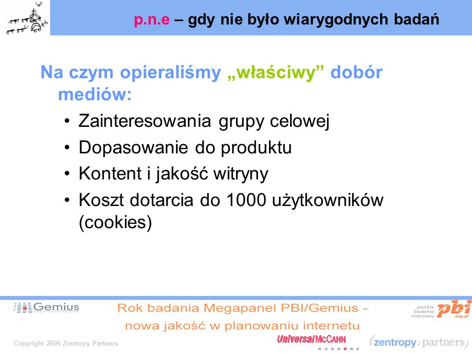 Copyright 2006 Zentropy Partners n.e.