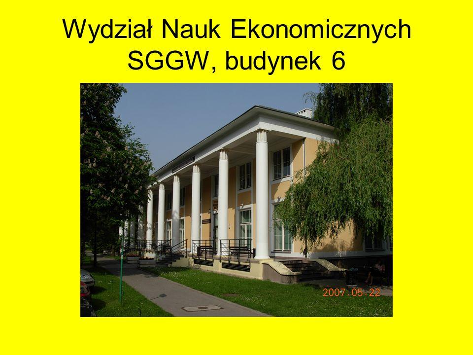 Wydział Nauk Ekonomicznych SGGW, budynek 6