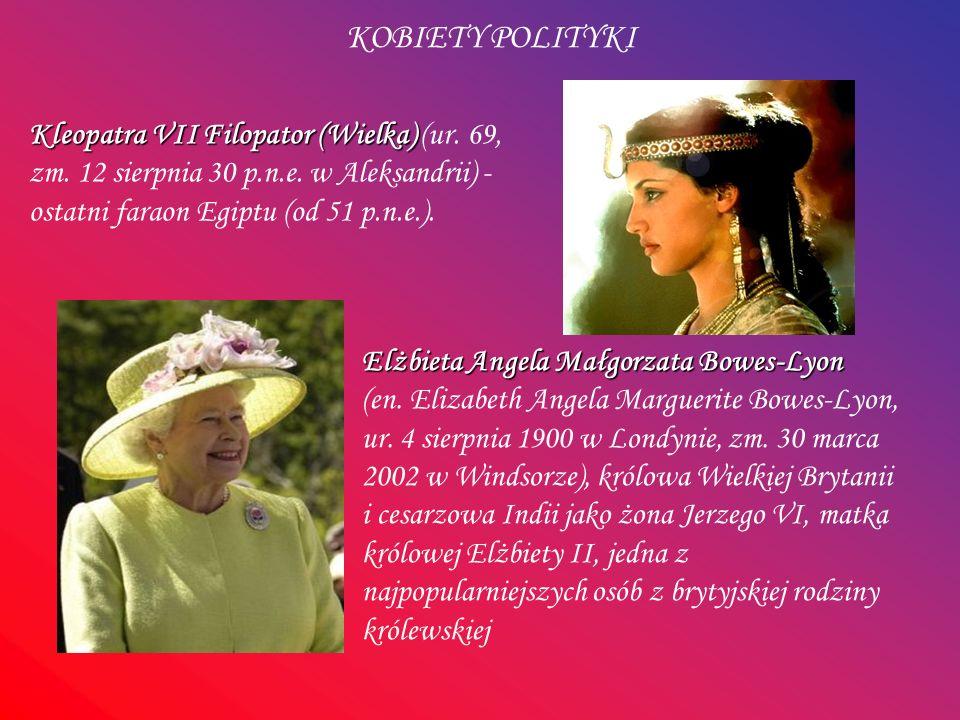 Kleopatra VII Filopator (Wielka) Kleopatra VII Filopator (Wielka) (ur. 69, zm. 12 sierpnia 30 p.n.e. w Aleksandrii) - ostatni faraon Egiptu (od 51 p.n