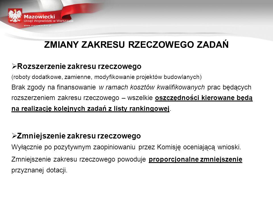 TERMINY DOTYCZĄCE REALIZACJI ZADAŃ W RAMACH PROGRAMU Zadanie jest realizowane i musi zostać ukończone w roku, na który została udzielona dotacja 15 listopada 2012r.