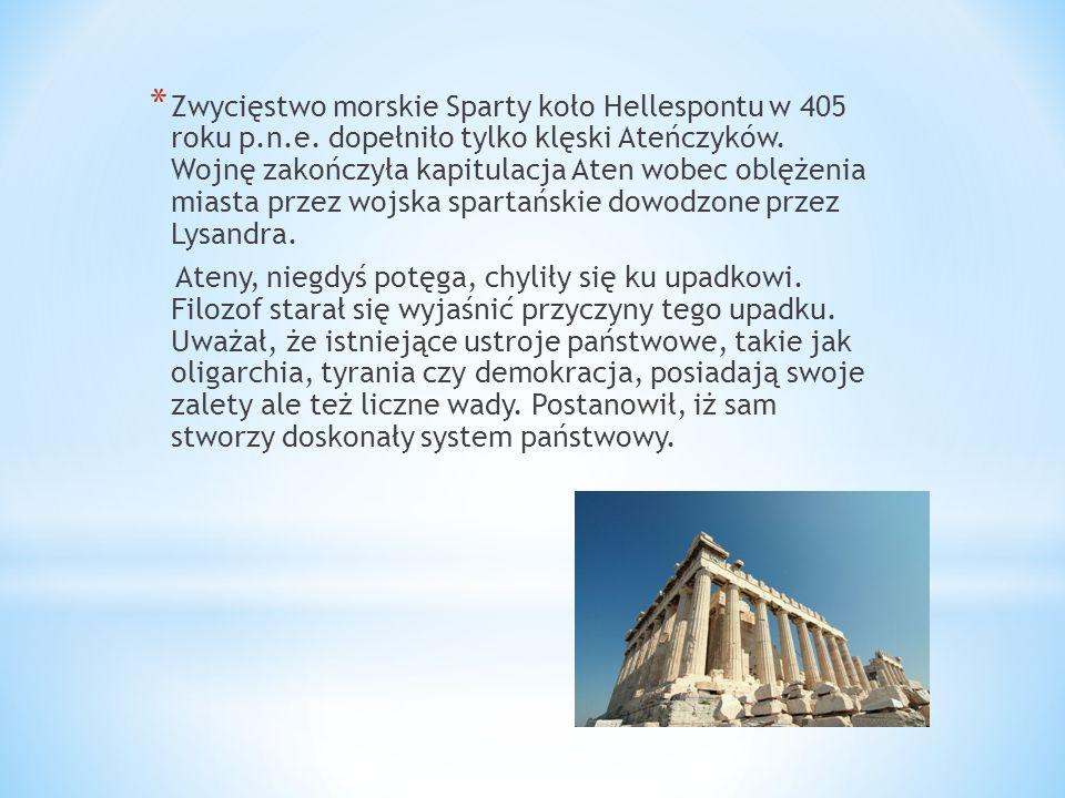 * Zwycięstwo morskie Sparty koło Hellespontu w 405 roku p.n.e. dopełniło tylko klęski Ateńczyków. Wojnę zakończyła kapitulacja Aten wobec oblężenia mi