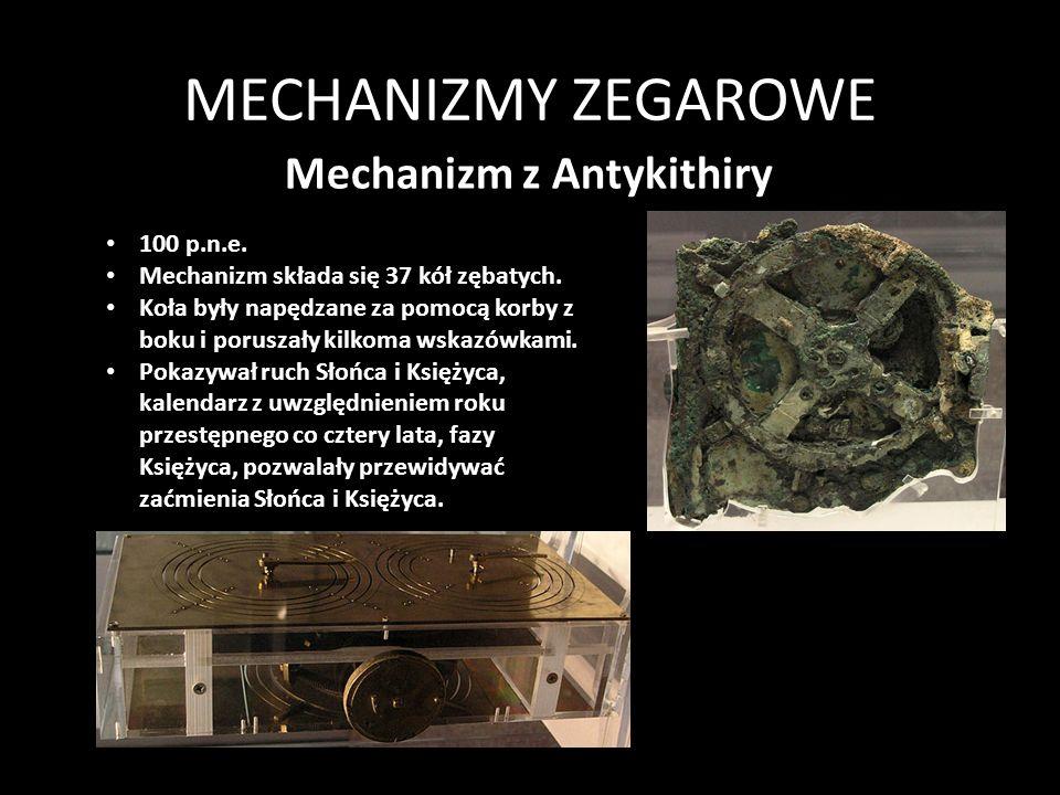 MECHANIZMY ZEGAROWE e Pierwsze komputery wykorzystywały mechanizmy zegarowe.