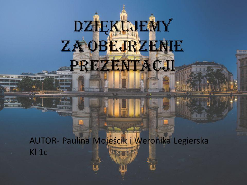 DZI Ę KUJEMY ZA OBEJRZENIE PREZENTACJI AUTOR- Paulina Mojeścik i Weronika Legierska Kl 1c