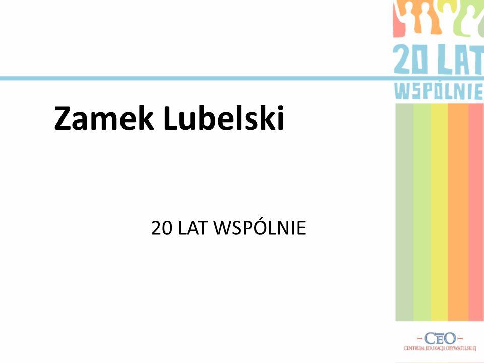 Zamek Lubelski 20 LAT WSPÓLNIE