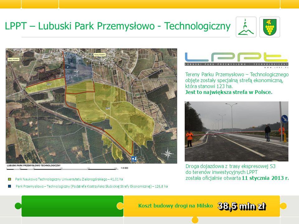 LPPT – Lubuski Park Przemysłowo - Technologiczny Park Naukowo Technologiczny Uniwersytetu Zielonogórskiego – 41,01 ha Park Przemysłowo – Technologiczn