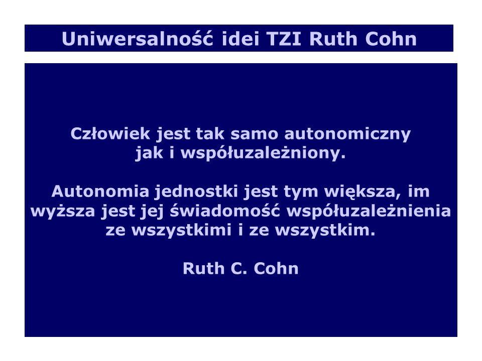 Człowiek jest tak samo autonomiczny jak i współuzależniony. Autonomia jednostki jest tym większa, im wyższa jest jej świadomość współuzależnienia ze w