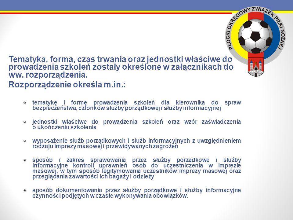 Tematyka, forma, czas trwania oraz jednostki właściwe do prowadzenia szkoleń zostały określone w załącznikach do ww. rozporządzenia. Rozporządzenie ok