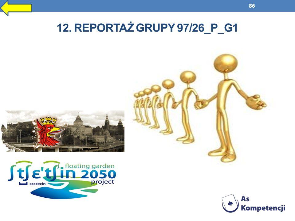 86 12. REPORTAŻ GRUPY 97/26_P_G1