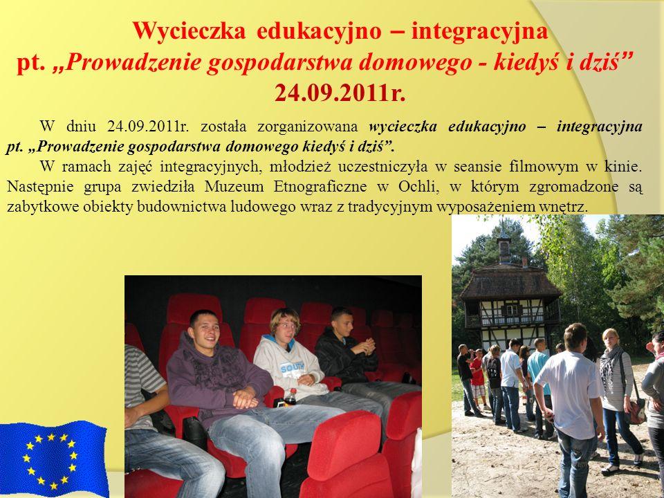 Wycieczka edukacyjno – integracyjna pt. Prowadzenie gospodarstwa domowego - kiedyś i dziś 24.09.2011r. W dniu 24.09.2011r. została zorganizowana wycie