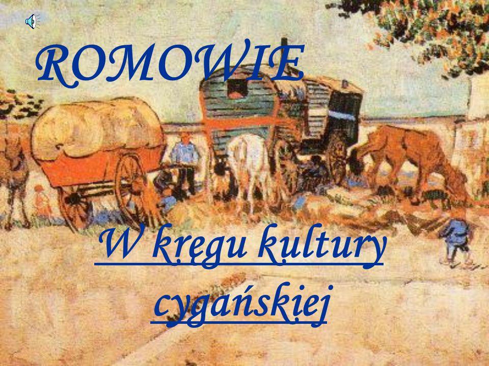 W kręgu kultury cygańskiej ROMOWIE