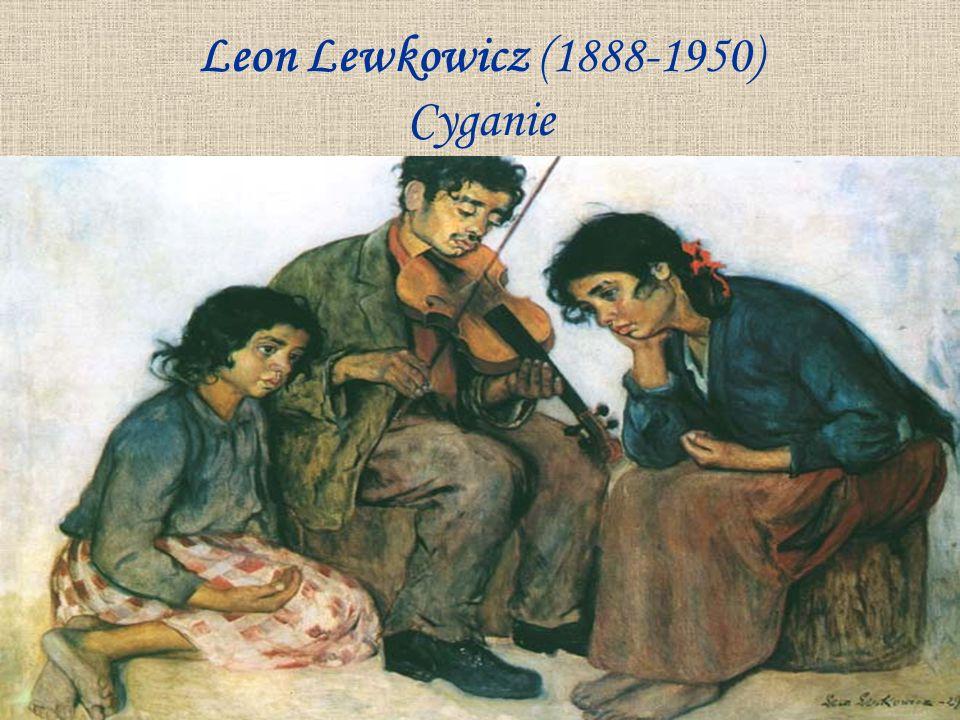 Leon Lewkowicz (1888-1950) Cyganie