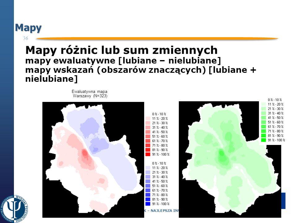 36 Projekt współfinansowany ze środków Unii Europejskiej Europejskiego Funduszu Społecznego Programu Operacyjnego Kapitał Ludzki CZŁOWIEK – NAJLEPSZA INWESTYCJA Mapy Mapy różnic lub sum zmiennych mapy ewaluatywne [lubiane – nielubiane] mapy wskazań (obszarów znaczących) [lubiane + nielubiane] Ewaluatywna mapa Warszawy (N=323)