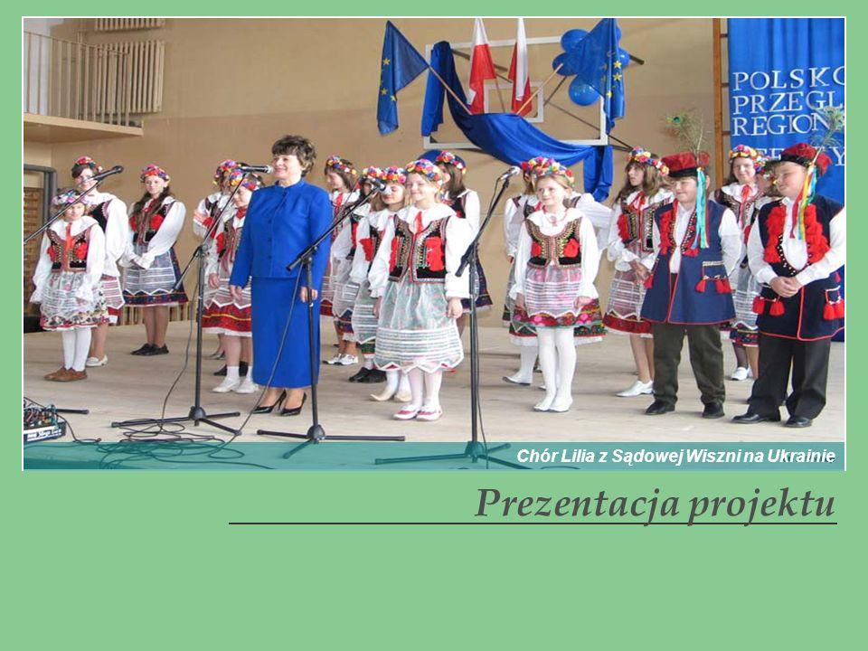 Prezentacja projektu Chór Lilia z Sądowej Wiszni na Ukrainie