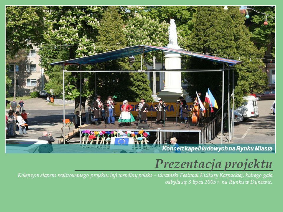 Kolejnym etapem realizowanego projektu był wspólny polsko – ukraiński Festiwal Kultury Karpackiej, którego gala odbyła się 3 lipca 2005 r. na Rynku w