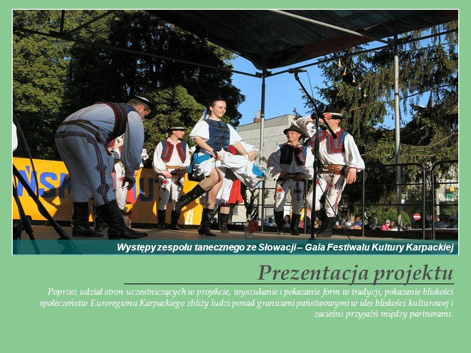 Poprzez udział stron uczestniczących w projekcie, wyszukanie i pokazanie form w tradycji, pokazanie bliskości społeczeństw Euroregionu Karpackiego zbl