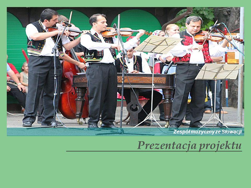 Prezentacja projektu Zespół muzyczny ze Słowacji