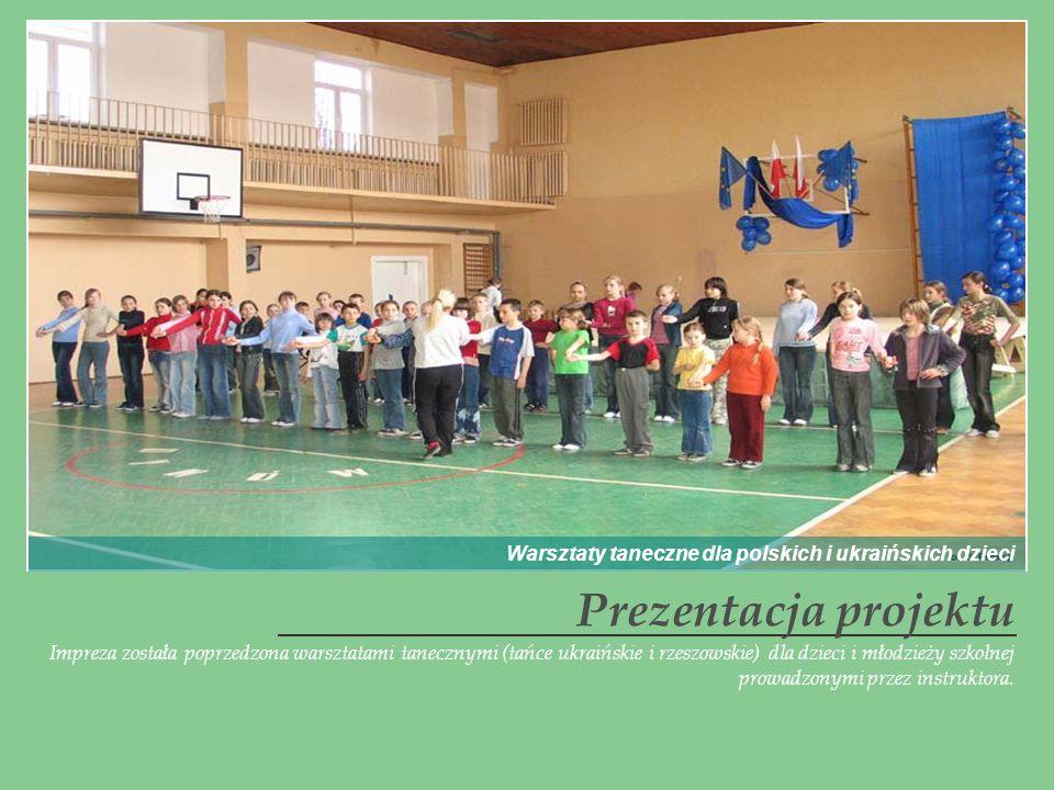 Impreza została poprzedzona warsztatami tanecznymi (tańce ukraińskie i rzeszowskie) dla dzieci i młodzieży szkolnej prowadzonymi przez instruktora. Pr