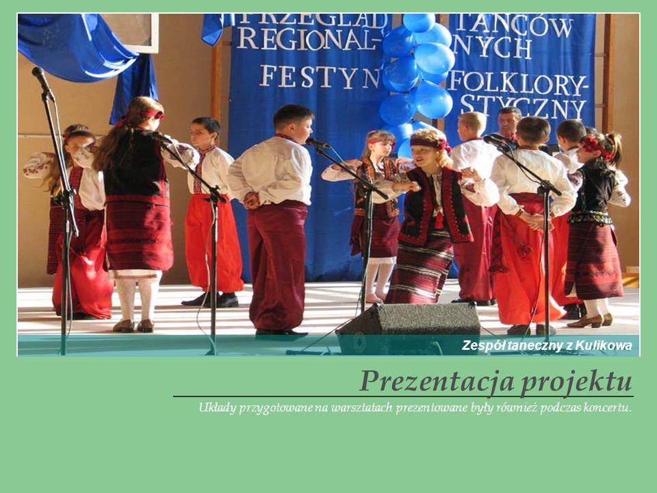 Układy przygotowane na warsztatach prezentowane były również podczas koncertu. Prezentacja projektu Zespół taneczny z Kulikowa