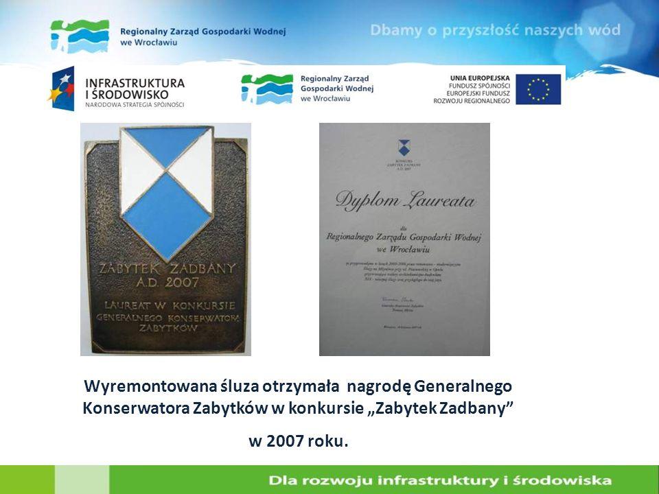 Wyremontowana śluza otrzymała nagrodę Generalnego Konserwatora Zabytków w konkursie Zabytek Zadbany w 2007 roku.