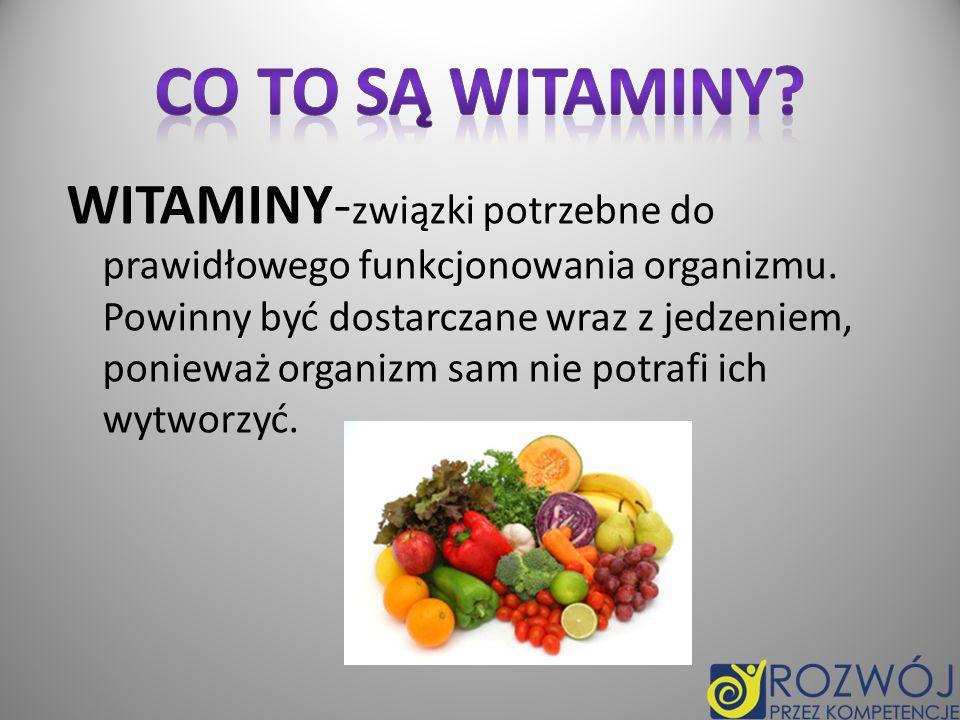 Beta-karoten (prowitamina A)- żółty barwnik owoców i warzyw, z którego wątroba wytwarza witaminę A.
