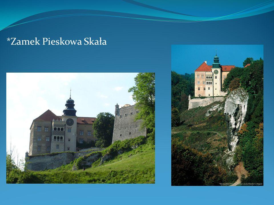 *Zamek Pieskowa Skała