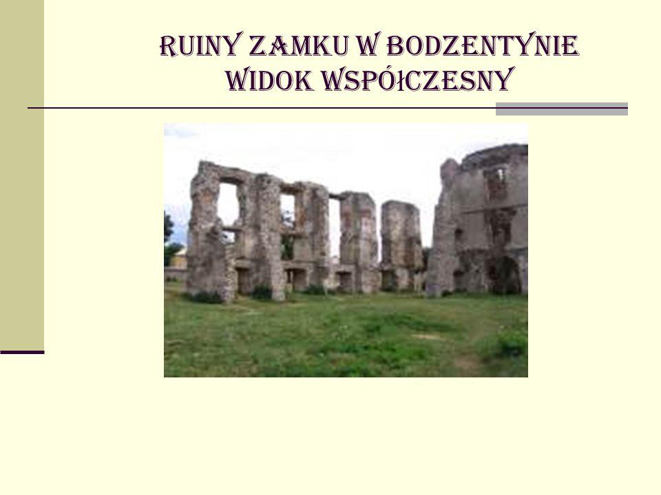 Ruiny zamku w Bodzentynie widok wspó ł czesny