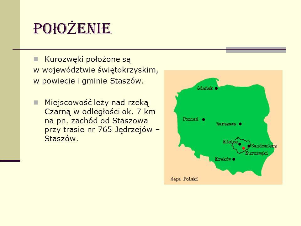 Po ł o Ż enie Kurozwęki położone są w województwie świętokrzyskim, w powiecie i gminie Staszów. Miejscowość leży nad rzeką Czarną w odległości ok. 7 k