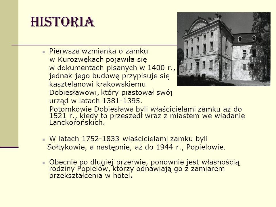 Historia Pierwsza wzmianka o zamku w Kurozwękach pojawiła się w dokumentach pisanych w 1400 r., jednak jego budowę przypisuje się kasztelanowi krakows