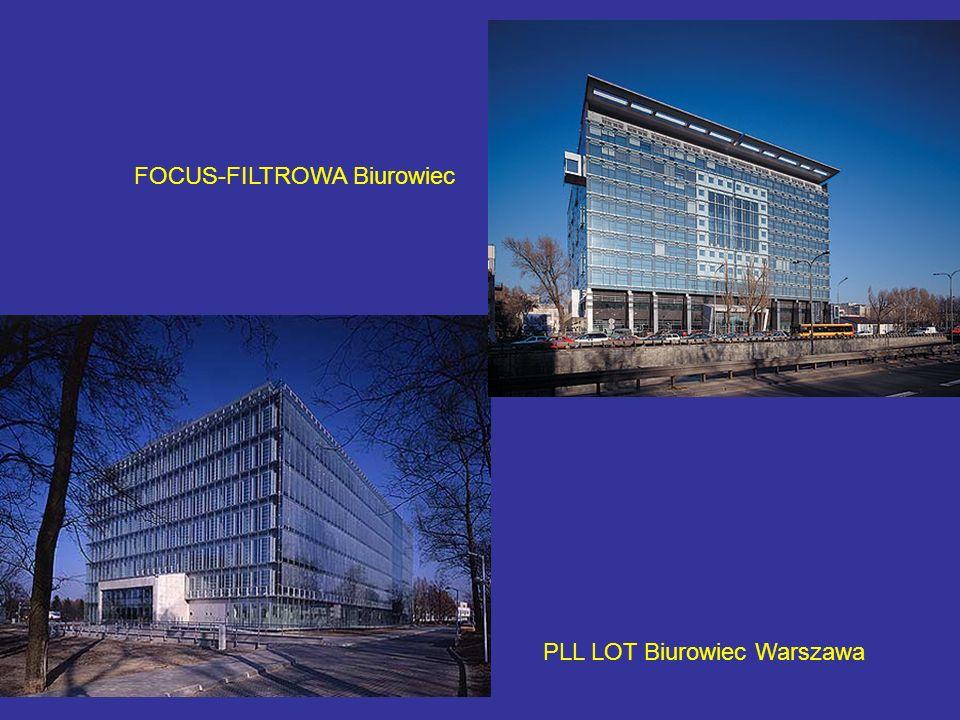 PLL LOT Biurowiec Warszawa FOCUS-FILTROWA Biurowiec