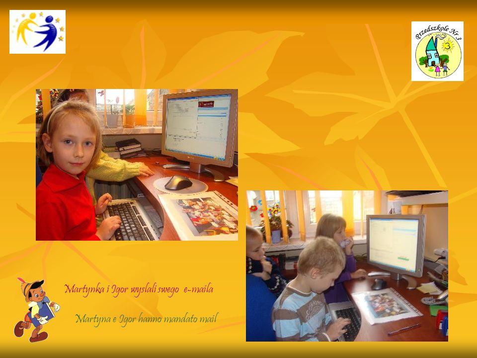 Martynka i Igor wyslali swego e-maila Martyna e Igor hanno mandato mail