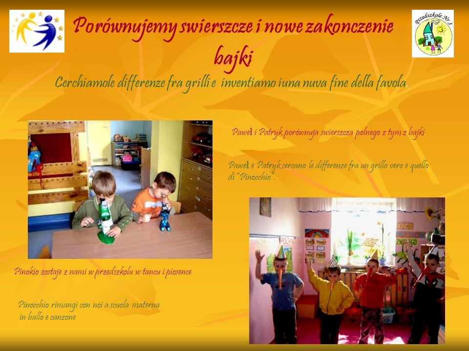 Porównujemy swierszcze i nowe zakonczenie bajki Pawe ł i Patryk porównuja swierszcza polnego z tym z bajki Pinokio zostaje z nami w przedszkolu w tanc