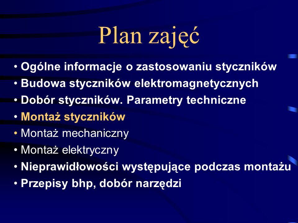 1 Temat Montaż styczników elektromagnetycznych Opracował - Mirosław Ruciński