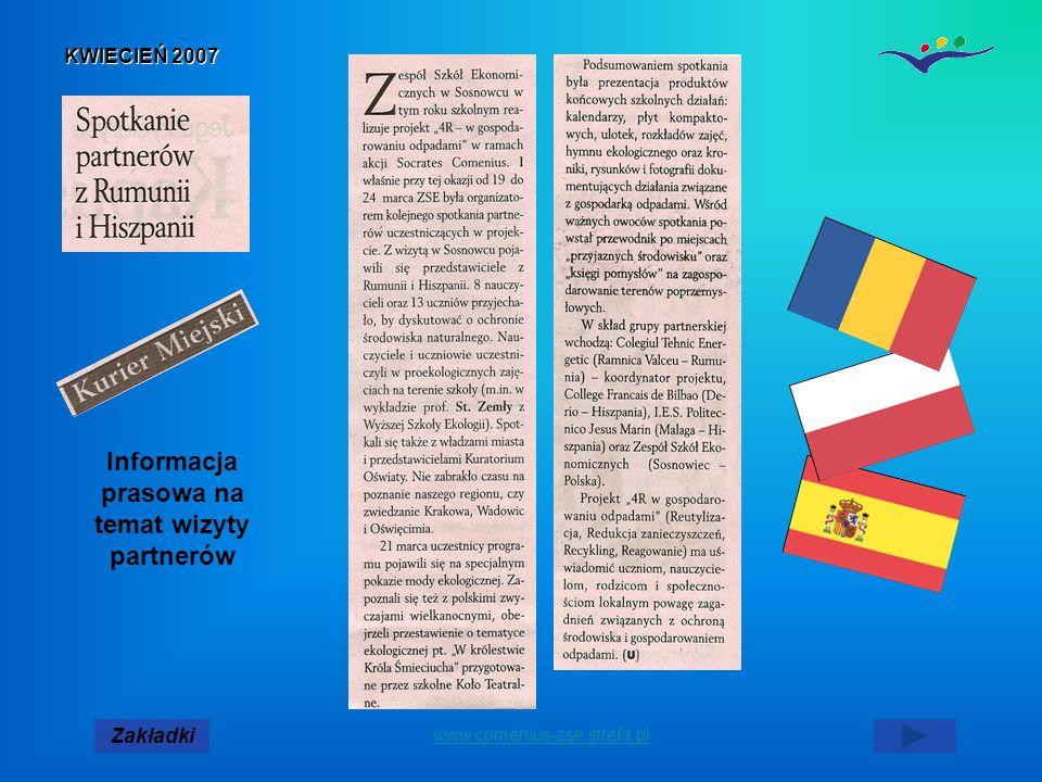 KWIECIEŃ 2007 Zakładki www.comenius-zse.strefa.pl Informacja prasowa na temat wizyty partnerów