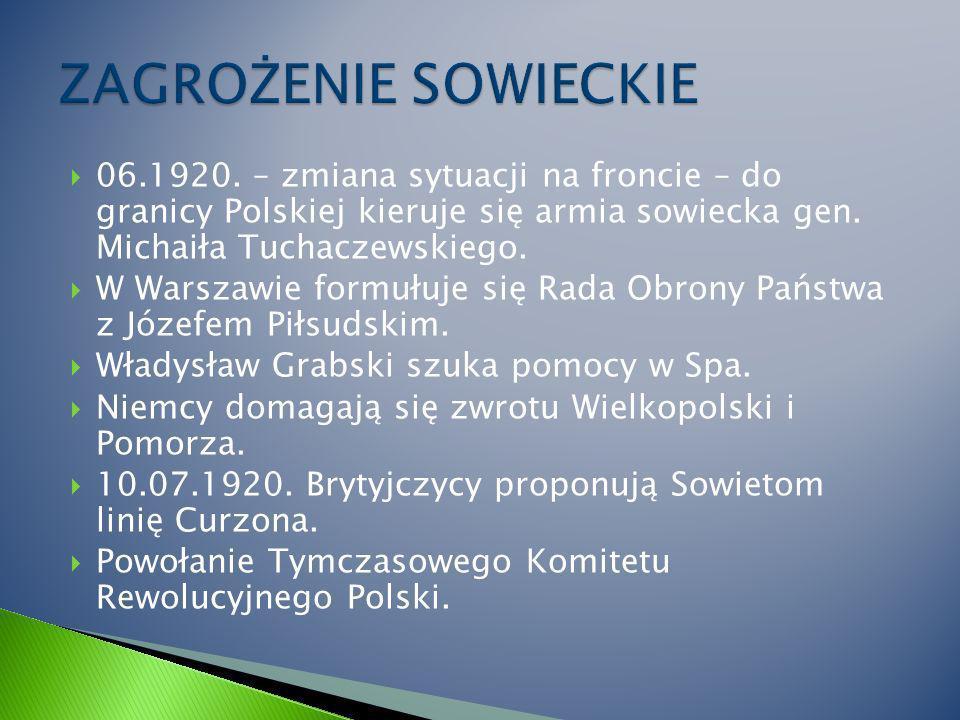 06.1920.– zmiana sytuacji na froncie – do granicy Polskiej kieruje się armia sowiecka gen.