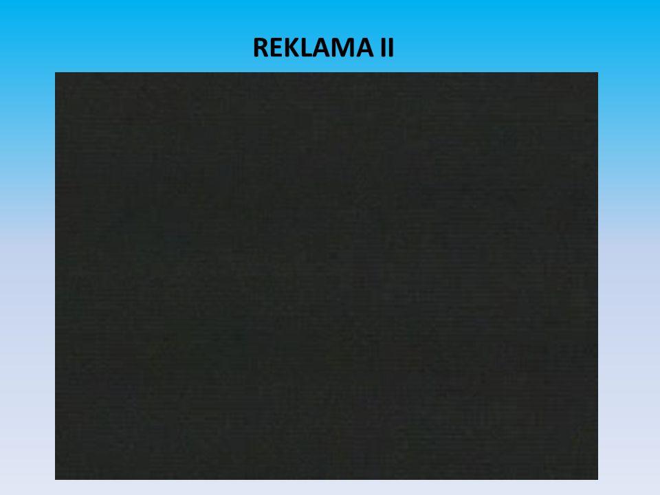REKLAMA II