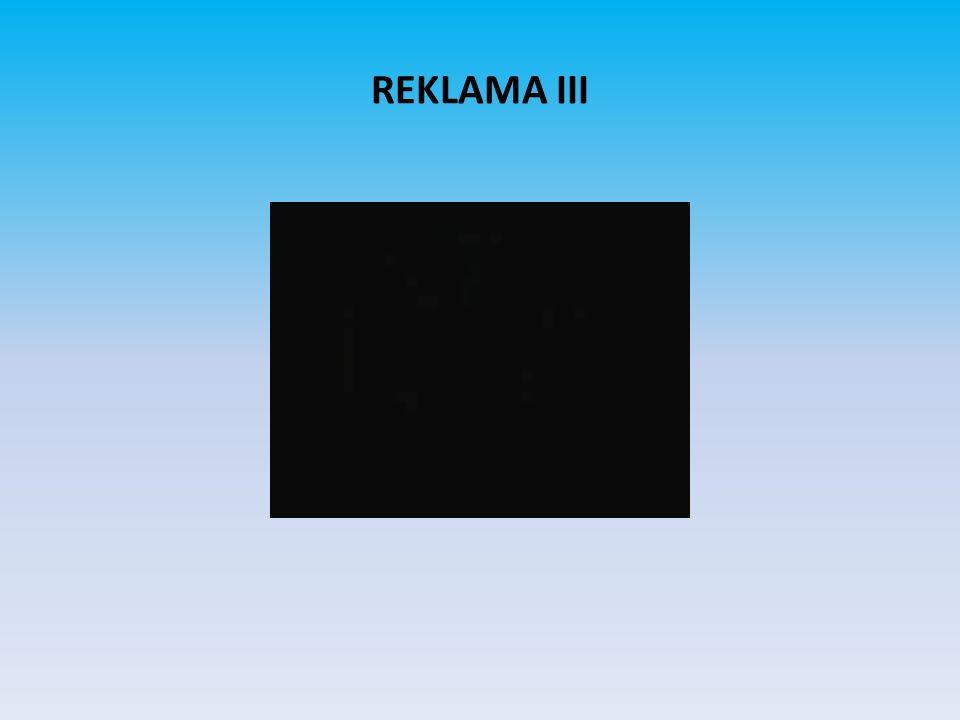 REKLAMA III