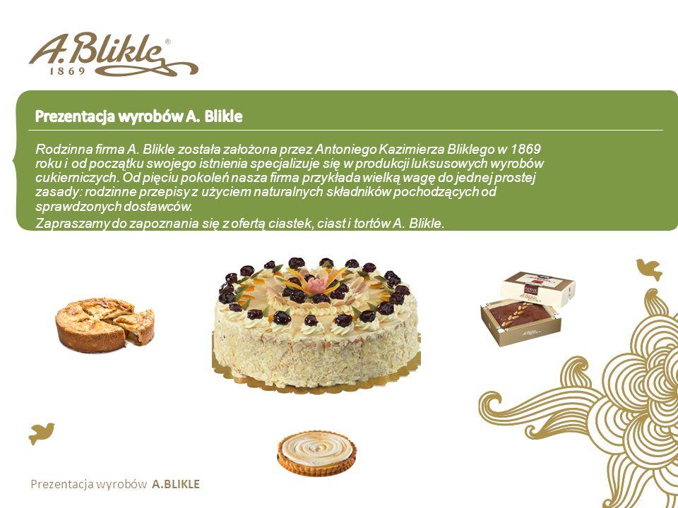 Rodzinna firma A. Blikle została założona przez Antoniego Kazimierza Bliklego w 1869 roku i od początku swojego istnienia specjalizuje się w produkcji